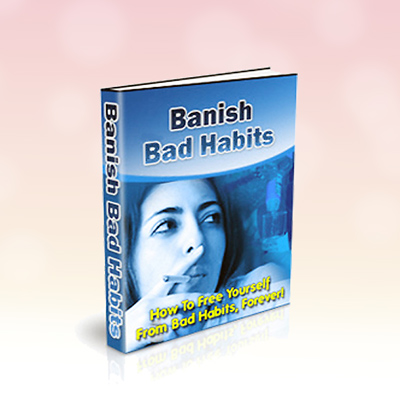 Banish Bad Habits eBook