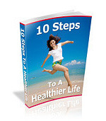 10 Steps To A Healthier Life