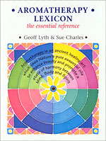 Aromatherapy Leicon by Geoff Lyth and Sue Charles